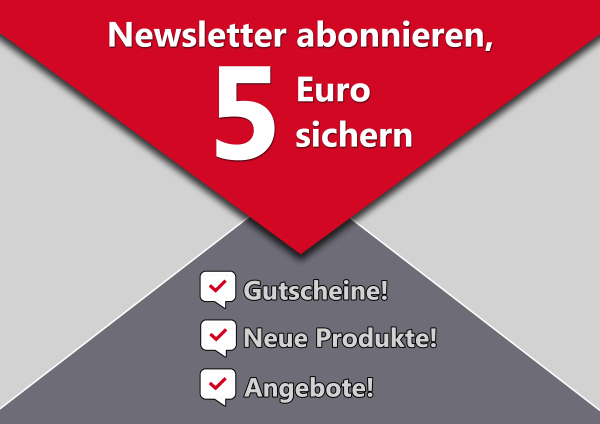 Newsletter anmelden und 5 Euro sichern